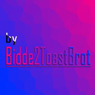 Bidde2ToastBrot