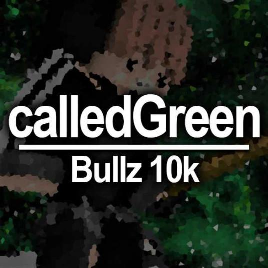 calledGreen-Bullz10k