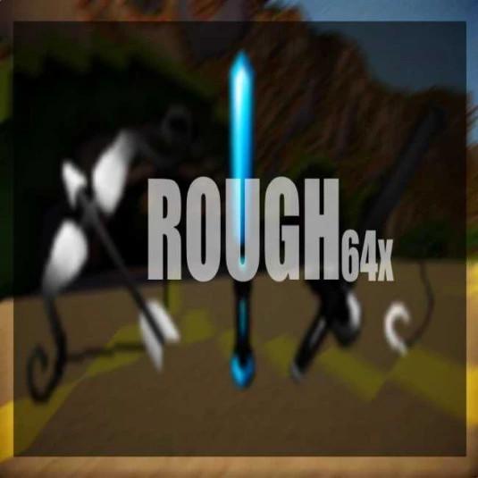 Rough 64x