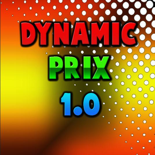 !  Dynamic Prix [1.0]