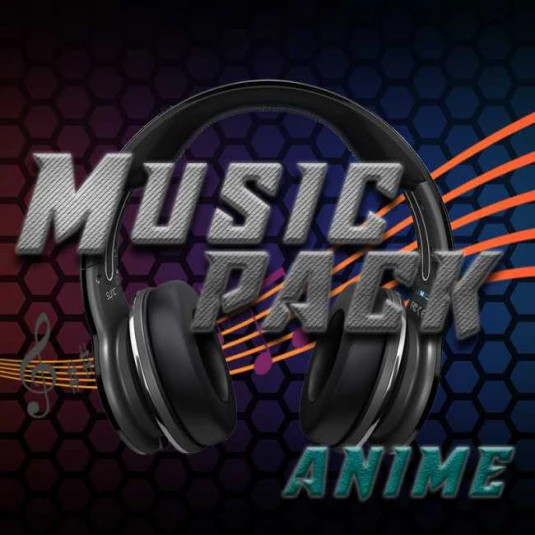 Anime Remix Music Pack [ADDON]