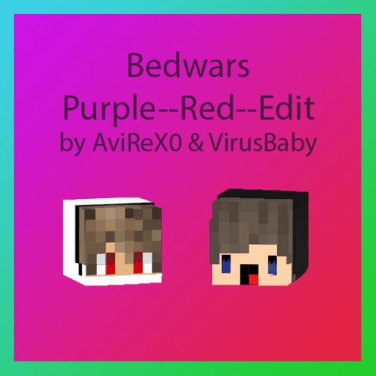 Bedwars Purple Red Edit