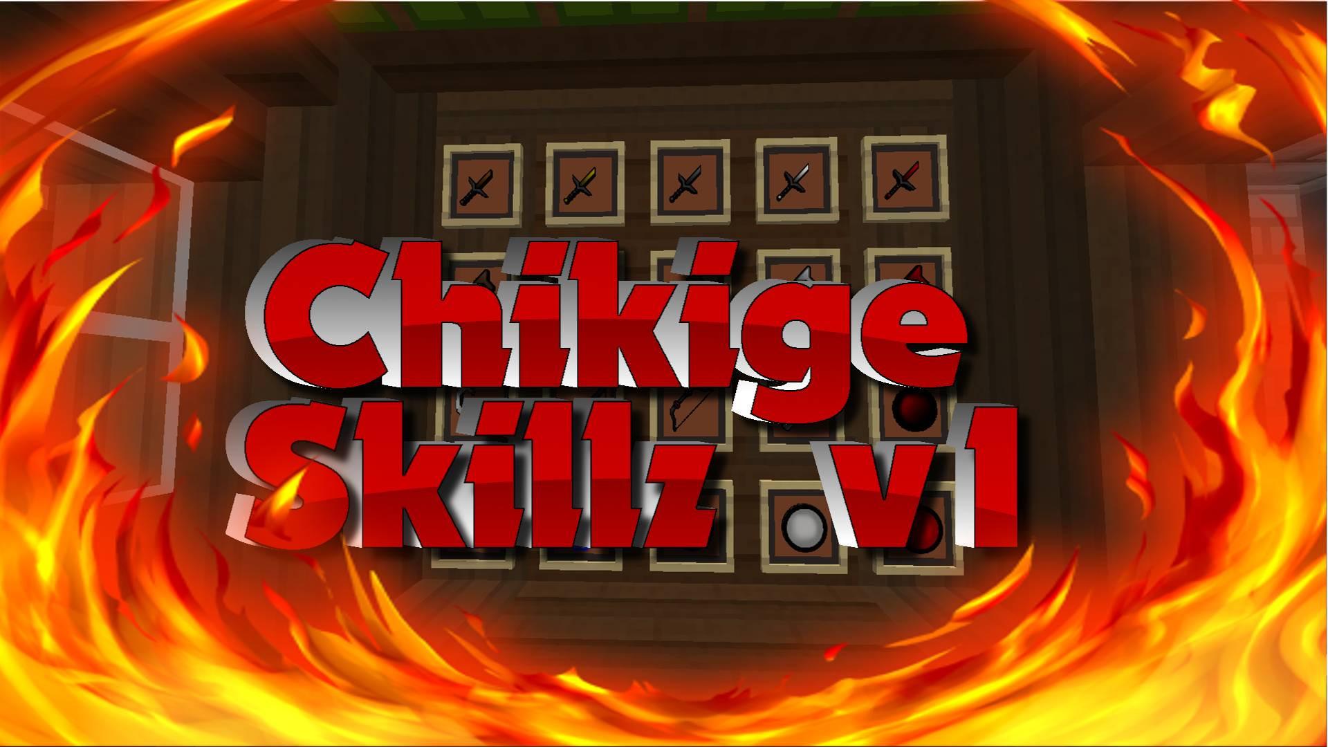 ChikigeSkillzv1