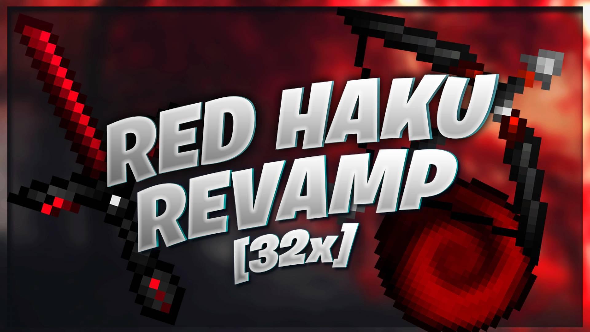 [32x] RedHaku Revamp