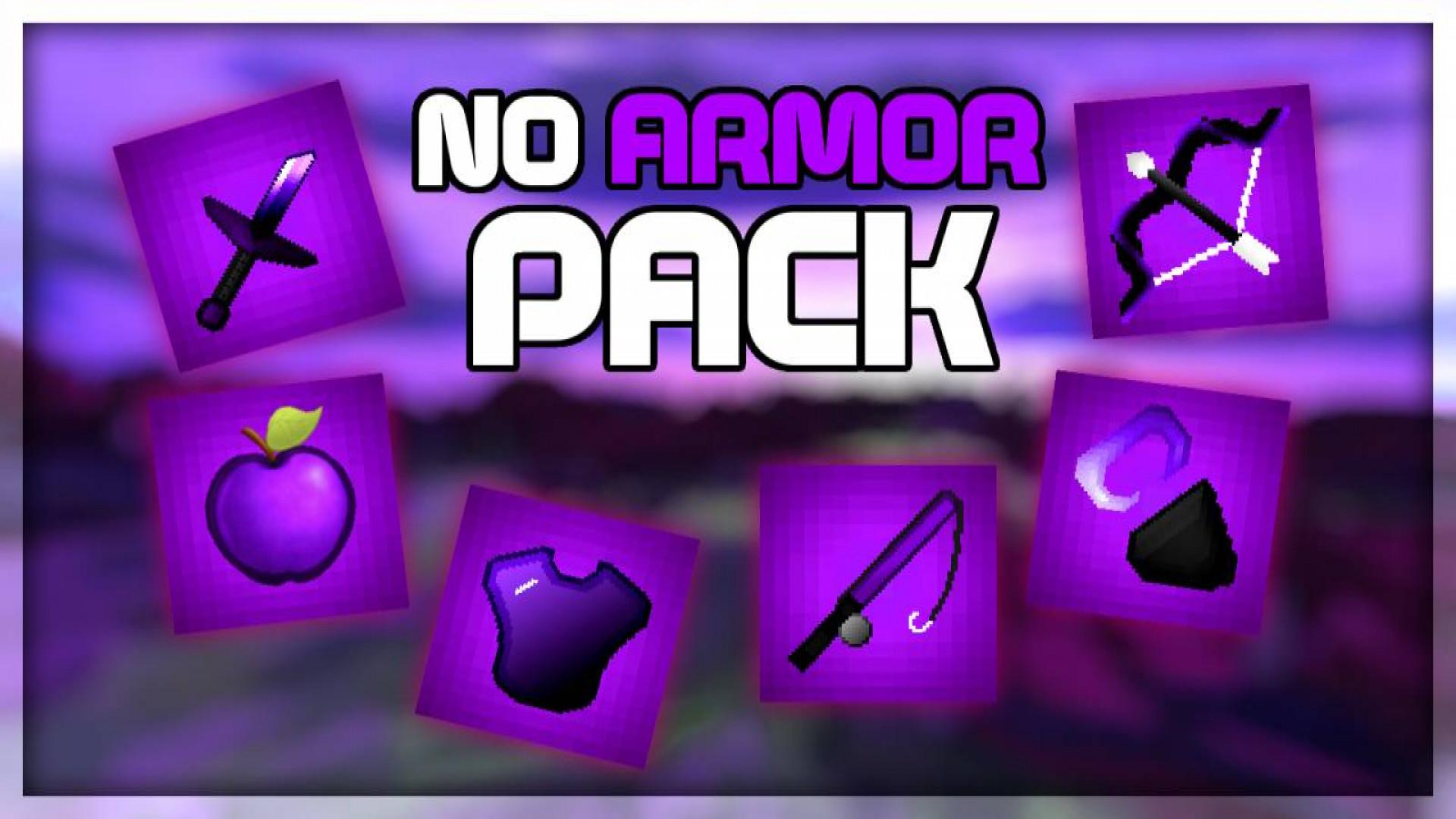NoArmor Pack