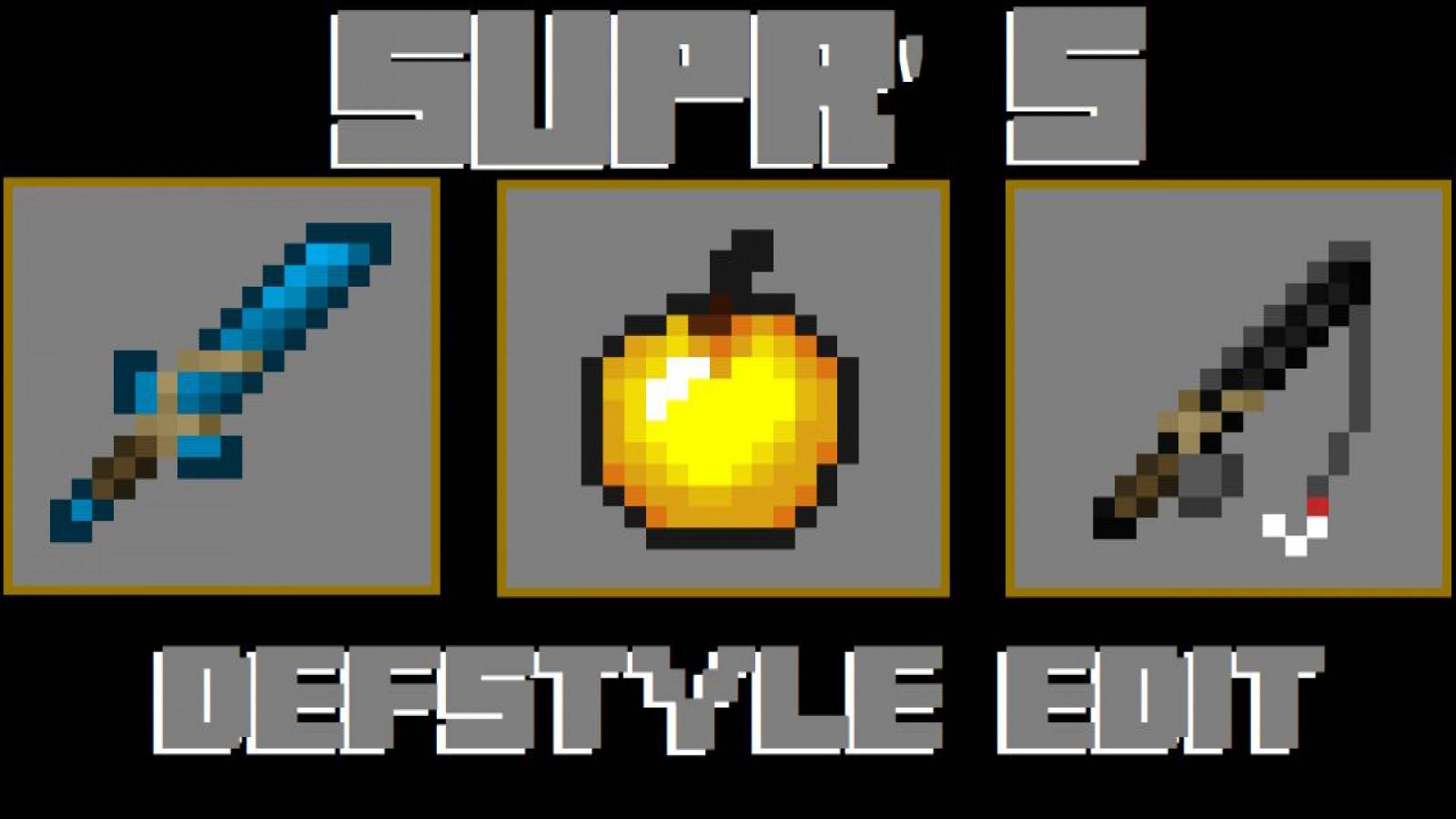Supr's Defstyle Edit